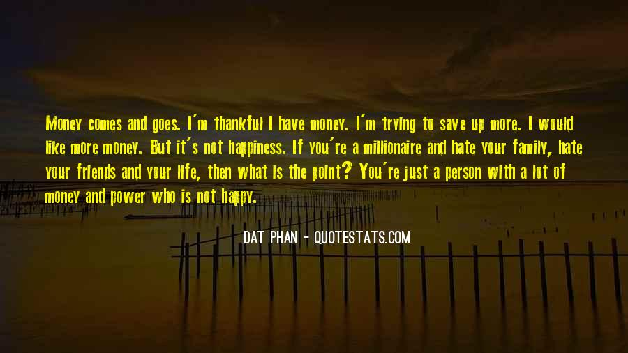 Save Your Money Quotes #1570022
