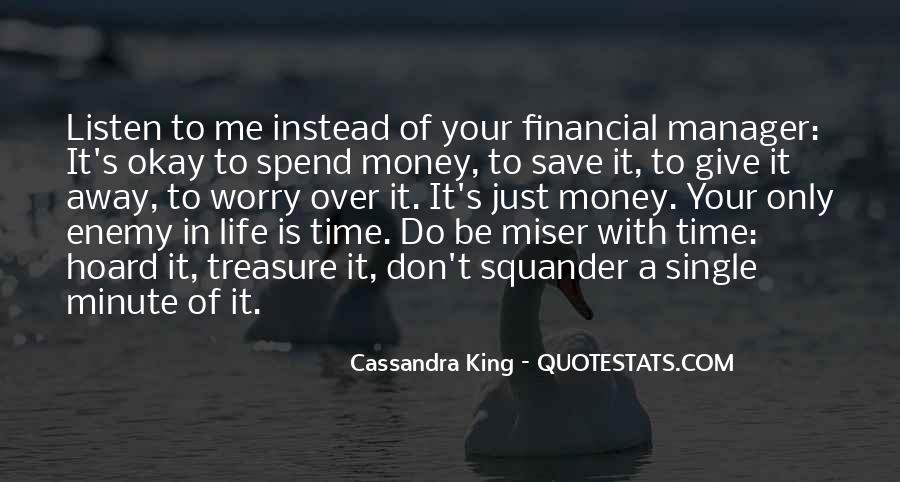 Save Your Money Quotes #1628199