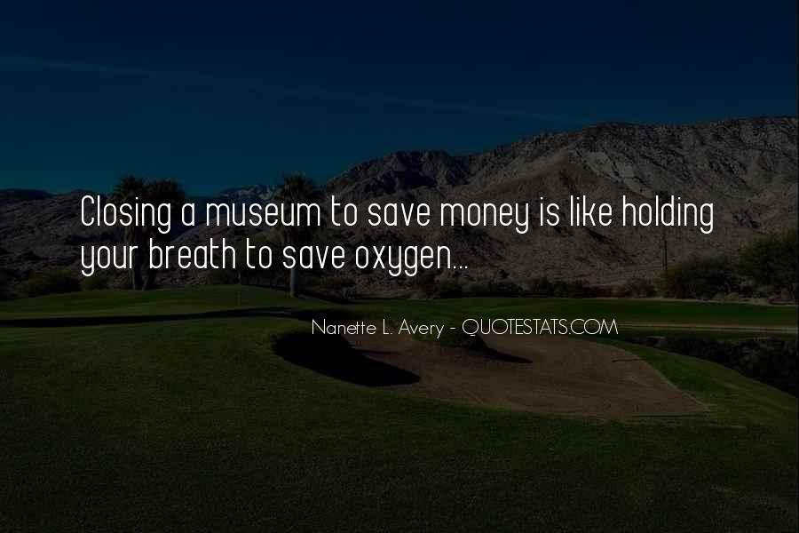 Save Your Money Quotes #1763481