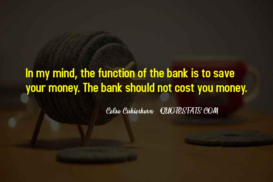 Save Your Money Quotes #1850010