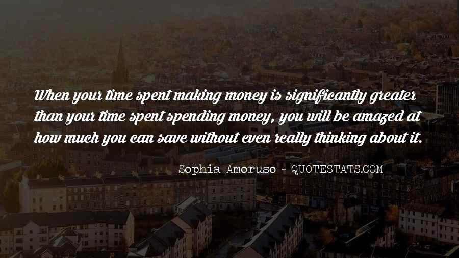 Save Your Money Quotes #43915