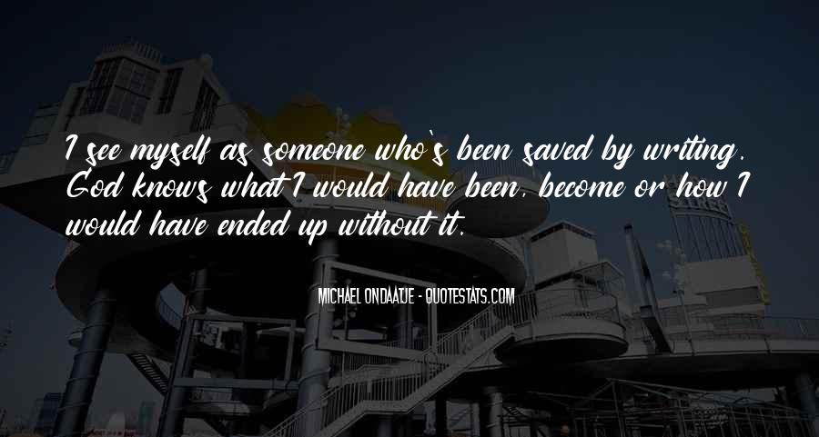 Saved By God Quotes #1280711