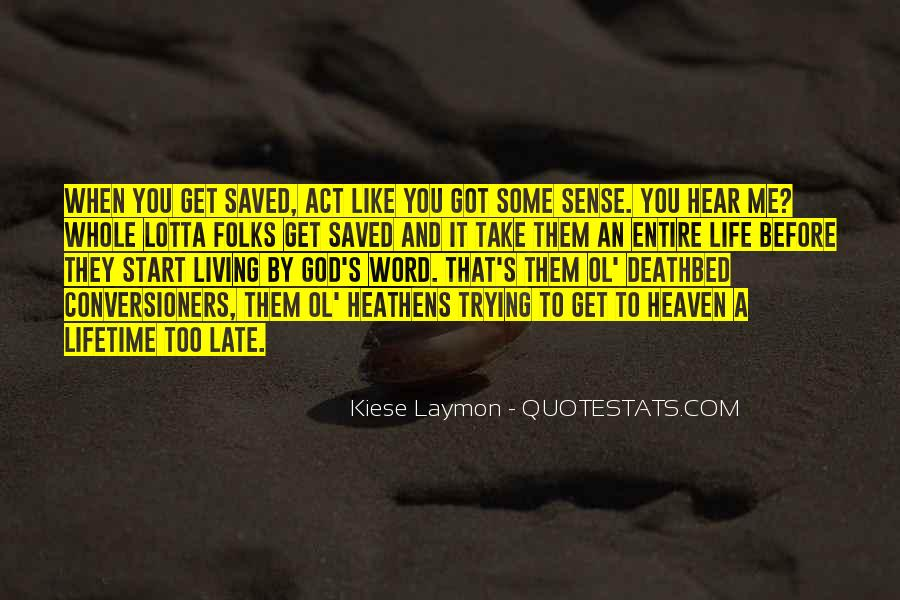 Saved By God Quotes #370884