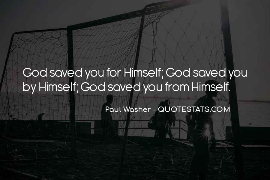 Saved By God Quotes #755703