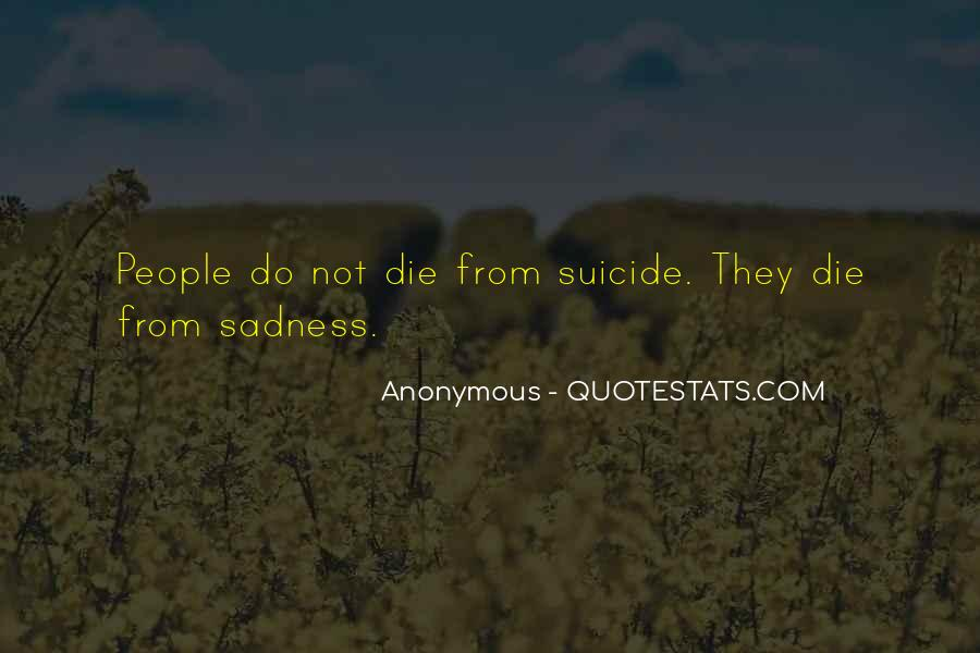 Quotes About Suicidal Death #1412349
