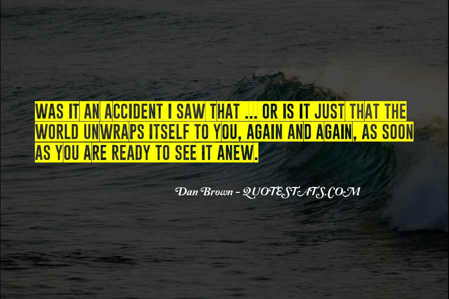 Saw You Again Quotes #166047