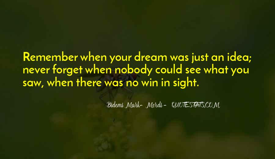 Saw You In Dream Quotes #1619050