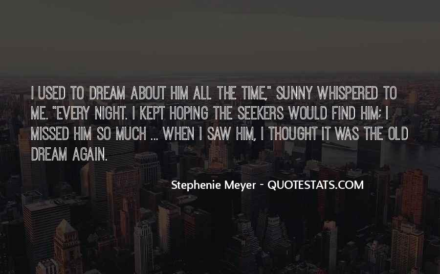 Saw You In Dream Quotes #65033
