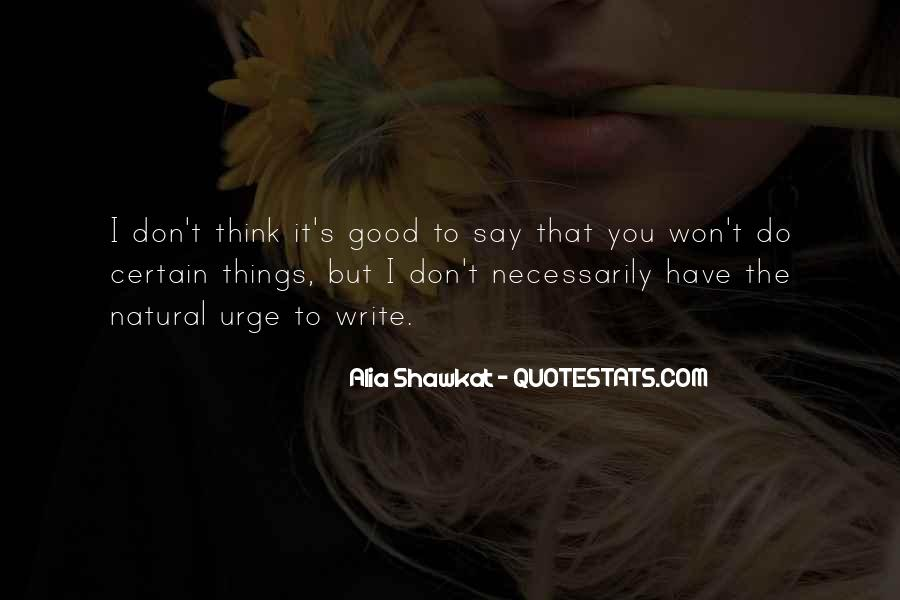 Say Good Things Quotes #181457