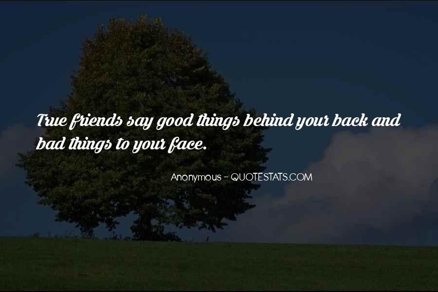 Say Good Things Quotes #580373