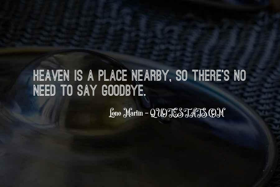 Say Goodbye To Her Quotes #116422