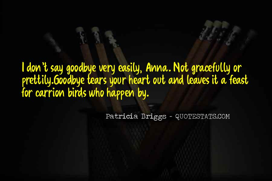 Say Goodbye To Her Quotes #132079