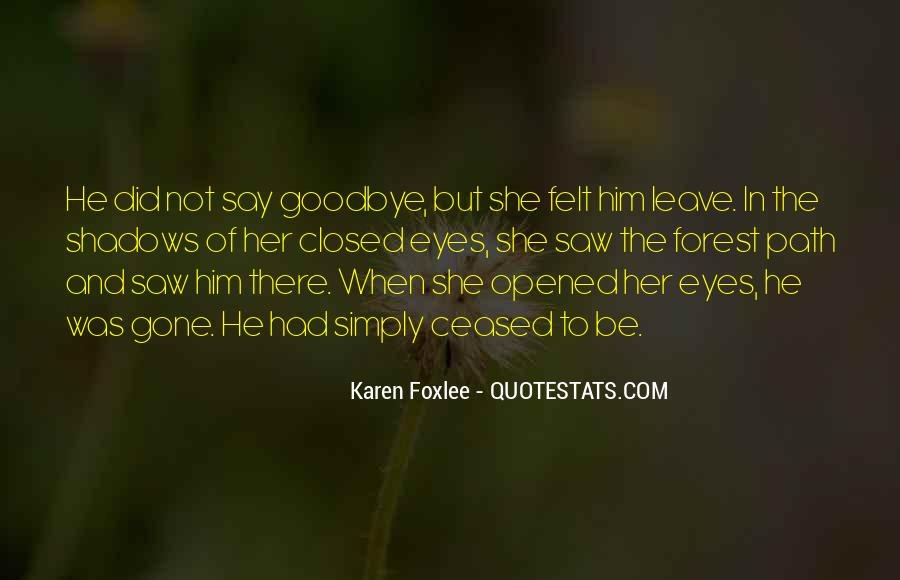 Say Goodbye To Her Quotes #1480699