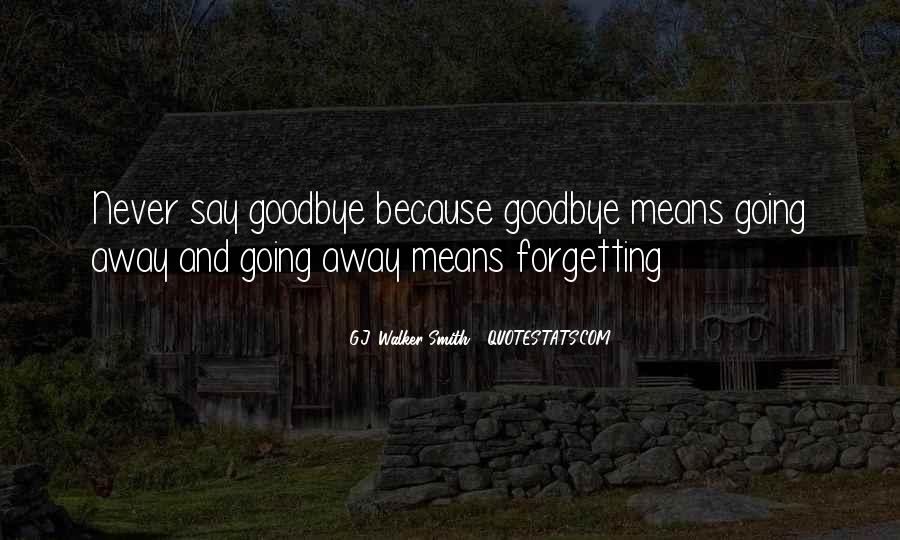 Say Goodbye To Her Quotes #202284