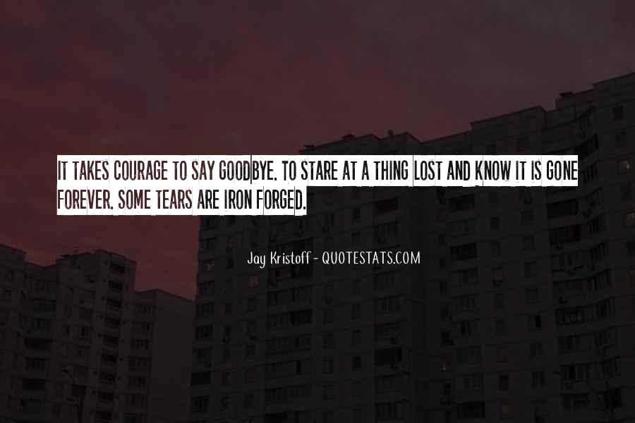 Say Goodbye To Her Quotes #216618