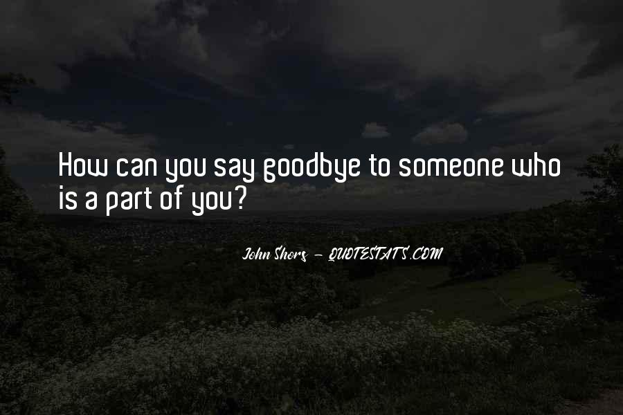 Say Goodbye To Her Quotes #217448