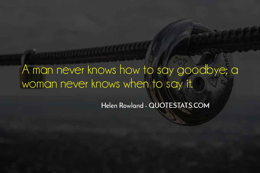 Say Goodbye To Her Quotes #225781