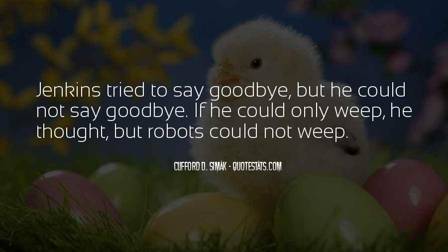 Say Goodbye To Her Quotes #233524