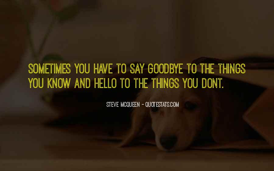 Say Goodbye To Her Quotes #302121