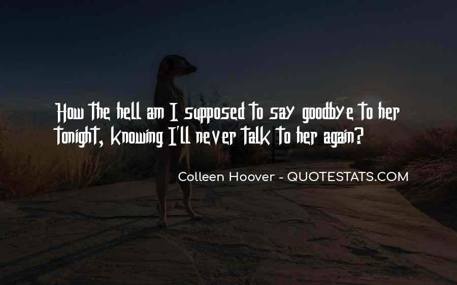 Say Goodbye To Her Quotes #950086