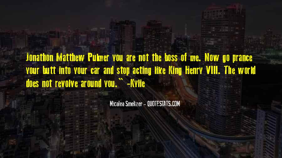 Quotes About Acting Like A Boss #816003