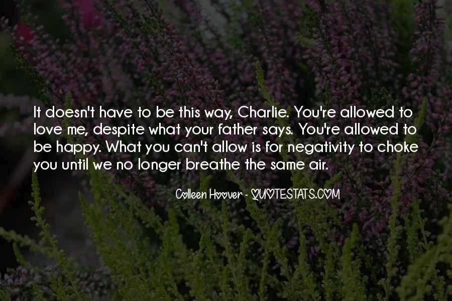 Say No To Negativity Quotes #104289