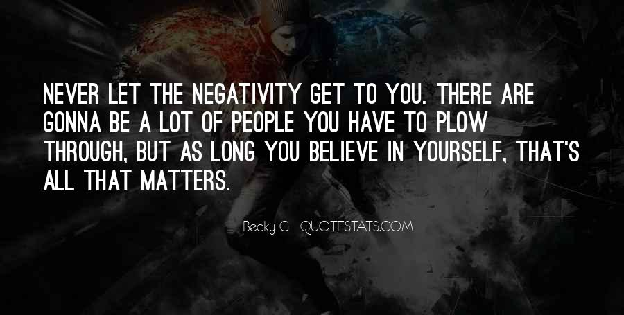 Say No To Negativity Quotes #141585