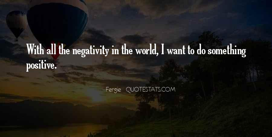 Say No To Negativity Quotes #151915