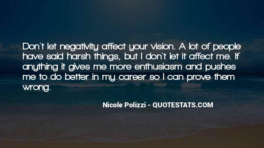 Say No To Negativity Quotes #216007
