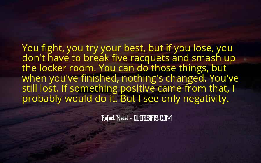 Say No To Negativity Quotes #228656