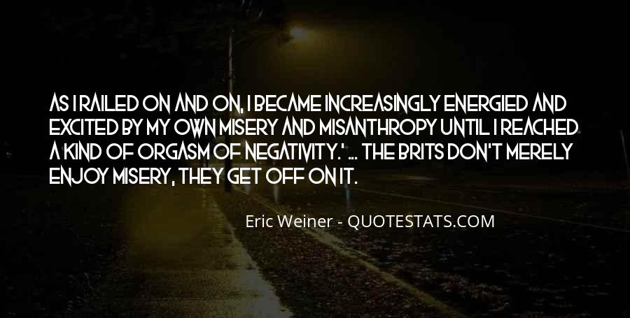 Say No To Negativity Quotes #308517