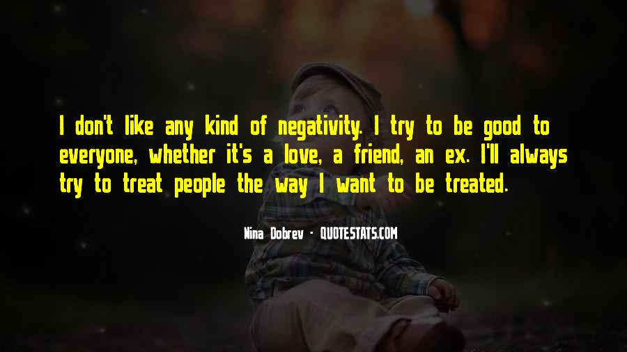 Say No To Negativity Quotes #324120