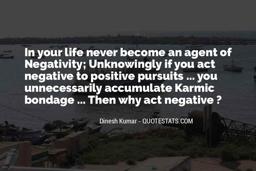 Say No To Negativity Quotes #339529