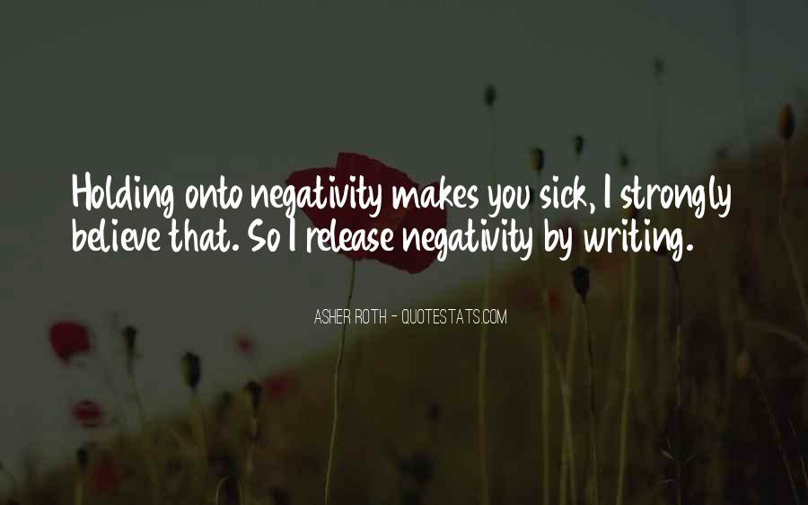 Say No To Negativity Quotes #63929