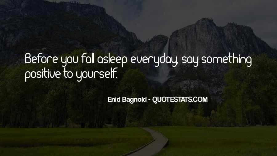 Say Something Positive Quotes #1211238