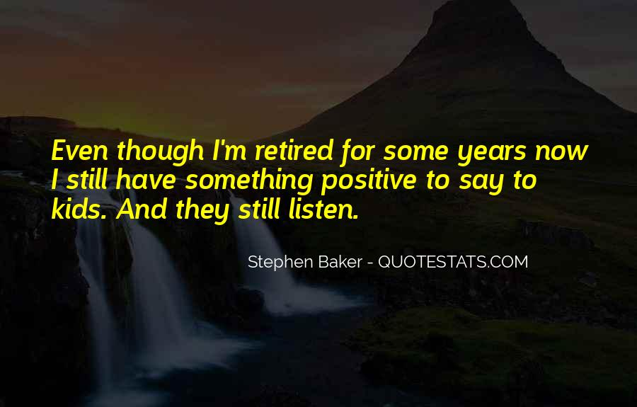 Say Something Positive Quotes #1603469