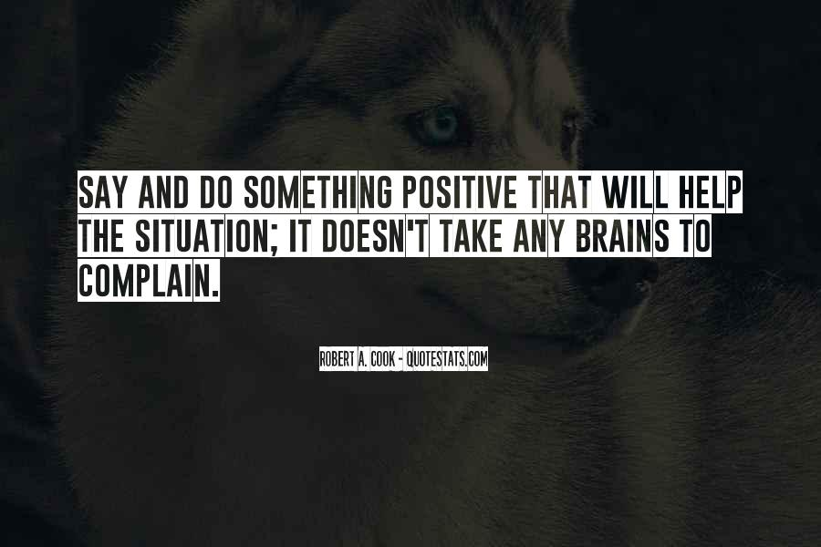 Say Something Positive Quotes #284616