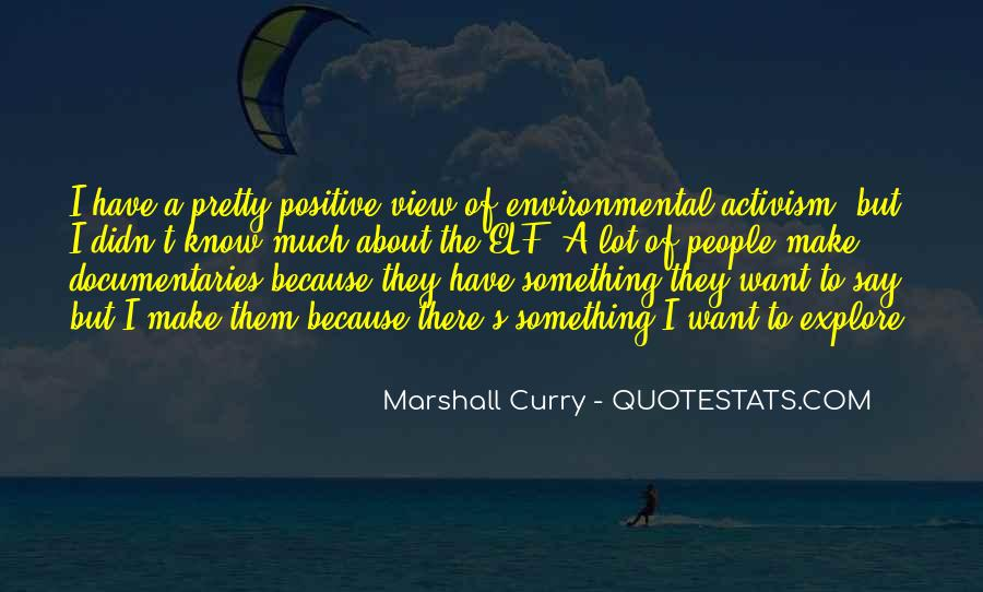 Say Something Positive Quotes #291943