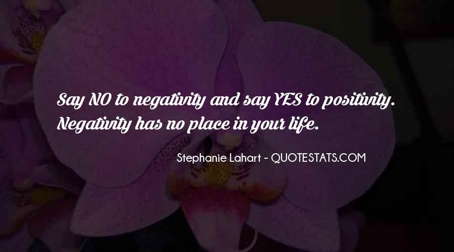 Say Something Positive Quotes #382198
