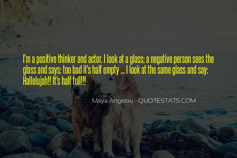 Say Something Positive Quotes #418103