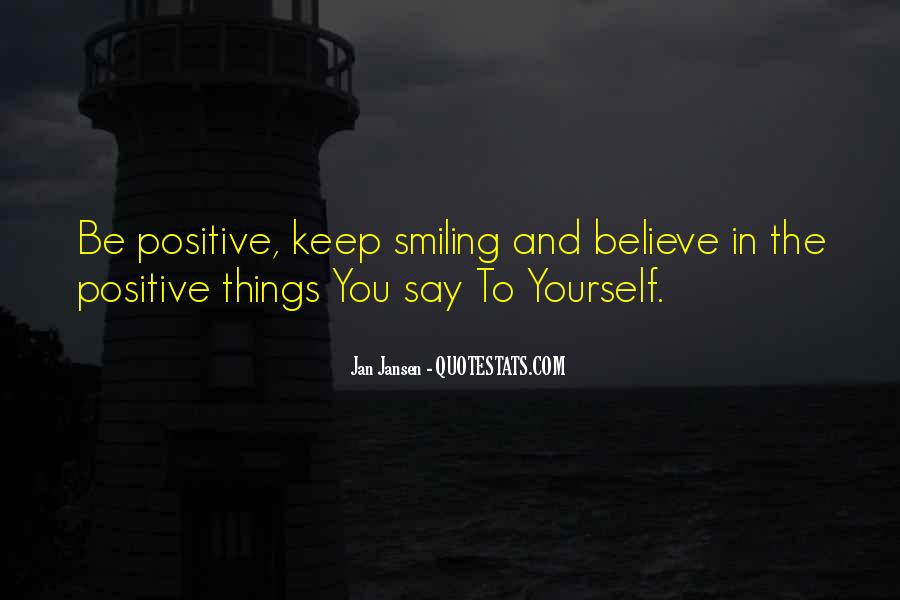Say Something Positive Quotes #496943
