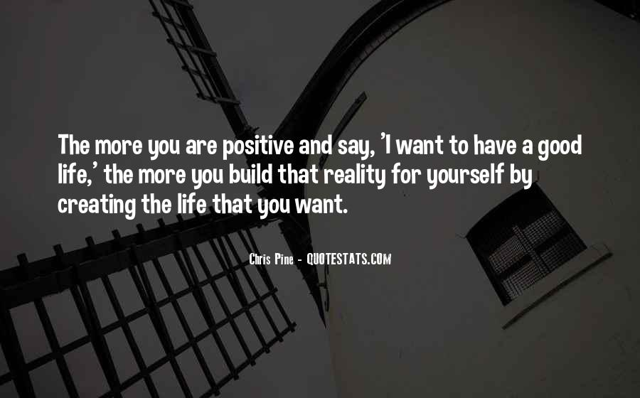 Say Something Positive Quotes #543390