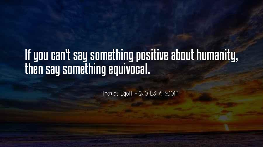 Say Something Positive Quotes #553026