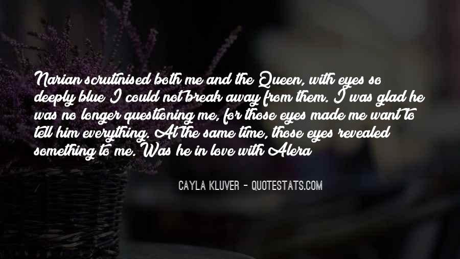 Say You Love Me Too Quotes #260