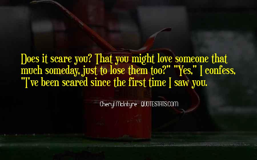 Scared Love Quotes #220933