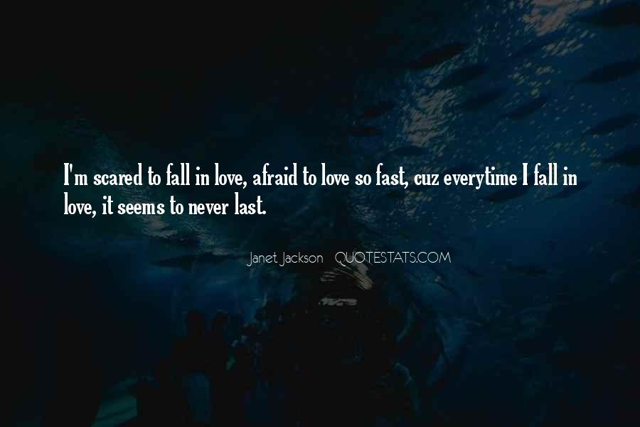 Scared Love Quotes #346566