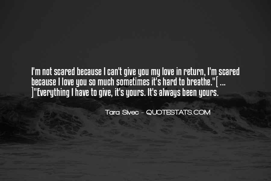 Scared Love Quotes #400002