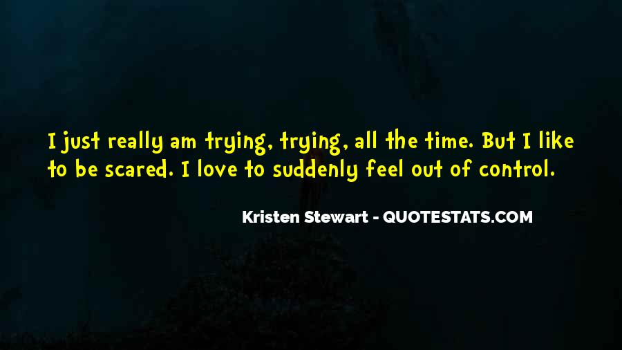 Scared Love Quotes #467127