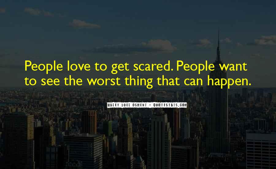 Scared Love Quotes #689131