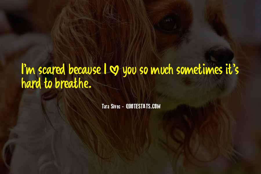 Scared Love Quotes #847379